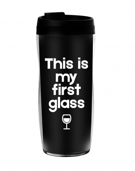 Термостакан  This is my first glass
