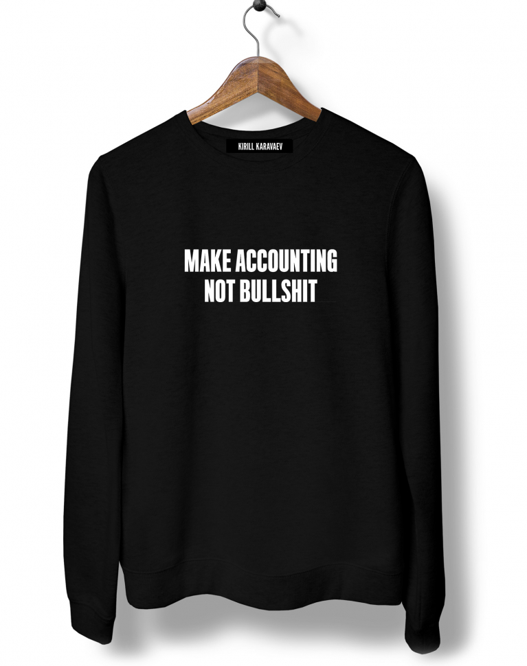 СВИТШОТ MAKE ACCOUNTING NOT BULLSHIT feat. Яшин&Партнёры