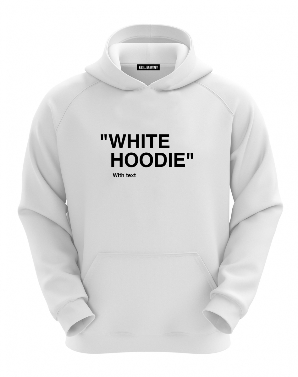 ХУДИ WHITE HOODIE WITH TEXT