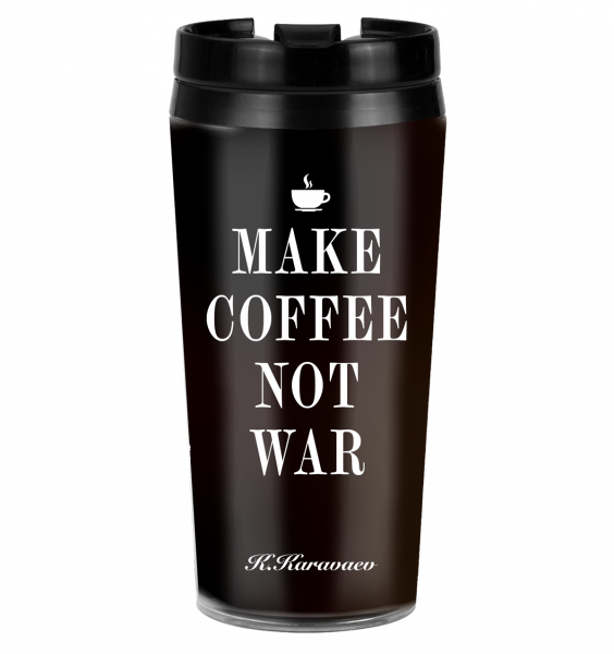 ТЕРМОСТАКАН MAKE COFFE NOT WAR