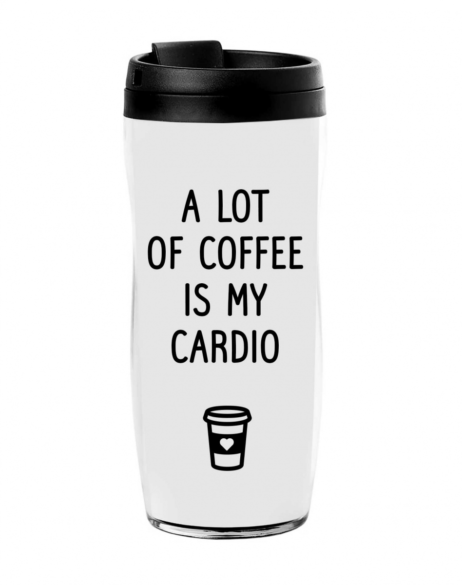 Термостакан A lot of coffee is my cardio